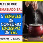 5 señales del consumo excesivo de sal
